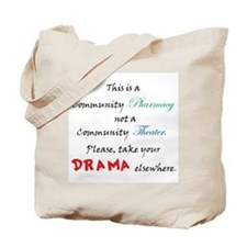 Pharmacy Drama Tote Bag