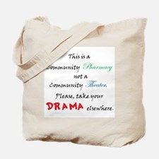 Pharmacy Drama Tote Bag