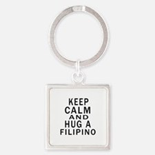 Keep Calm And Filipino Designs Square Keychain