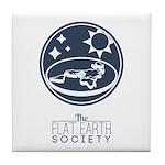 The Flat Earth Society Tile Coaster