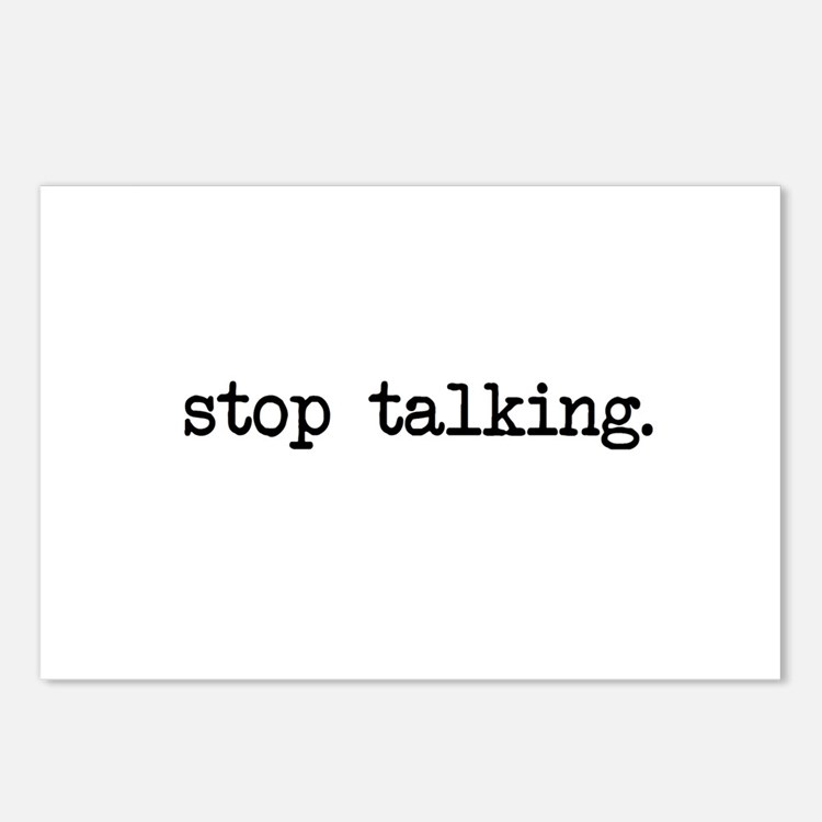 Stop Talking Cards Postcards (Package of 8)