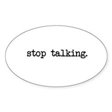 Stop Talking Cards Decal