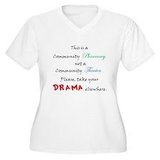 Pharmacy Drama T-Shirt