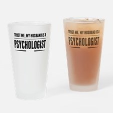My Husband Is A Psychologist Drinking Glass