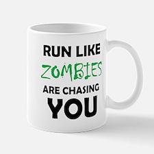 Run Like Zombies are Chasing You Mugs