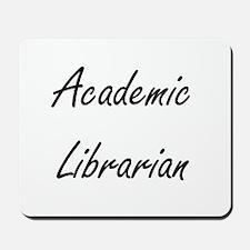 Academic Librarian Artistic Job Design Mousepad