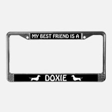 My Best Friend Is A Doxie License Plate Frame
