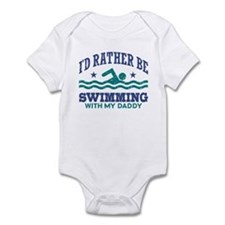 I'd Rather Be Swimming With My Dad Infant Bodysuit