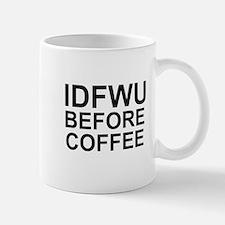 Not Before Coffee Mugs