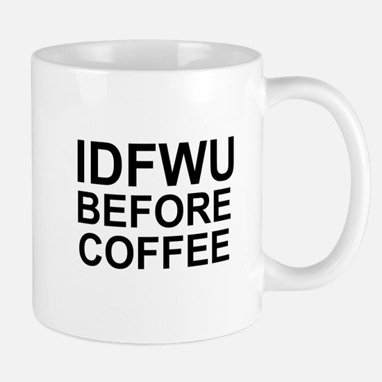 Not Before Coffee Mugs