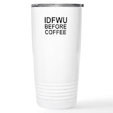 Not Before Coffee Travel Mug