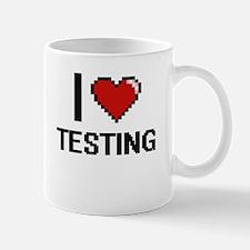 I love Testing Digital Design Mugs