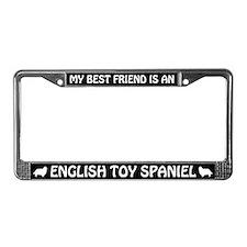 Best Friend is English Toy Spaniel License Frame