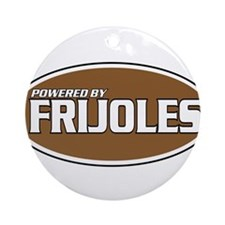 Powered By Frijoles Ornament (Round)