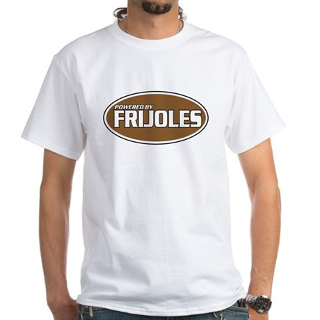 Powered By Frijoles White T-Shirt
