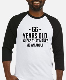 66 Years Old Adult Baseball Jersey