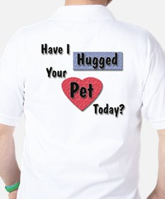 Professional - Hugged Your Pet T-Shirt