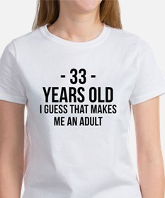 33 Years Old Adult T-Shirt