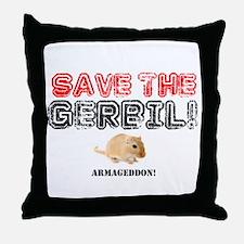 SAVE THE GERBIL - ARMAGEDDON! Throw Pillow