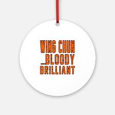Wing Chun Bloody Brilliant Round Ornament