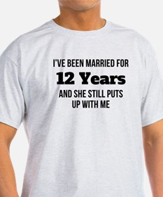 Ive Been Married For 12 Years T-Shirt