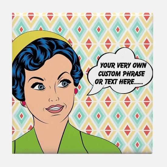 Custom Text Pop Art Woman Tile Coaster