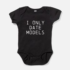 I only date models Baby Bodysuit