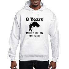 8 Years Best Catch Hoodie