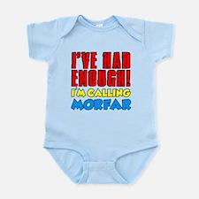 Had Enough Calling Morfar Body Suit