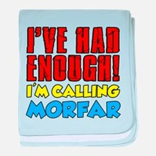 Had Enough Calling Morfar baby blanket