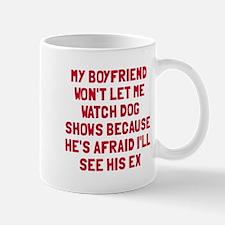 Boyfriend Dog Shows Mug