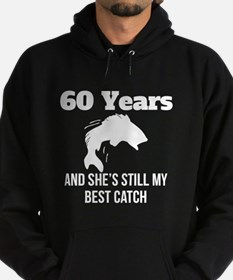 60 Years Best Catch Hoodie