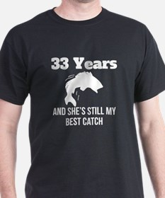 33 Years Best Catch T-Shirt