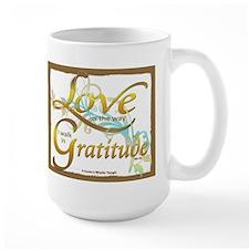Love Is The Way I Walk In Gratitude Mugs