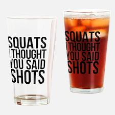 SQUATS SHOTS Drinking Glass