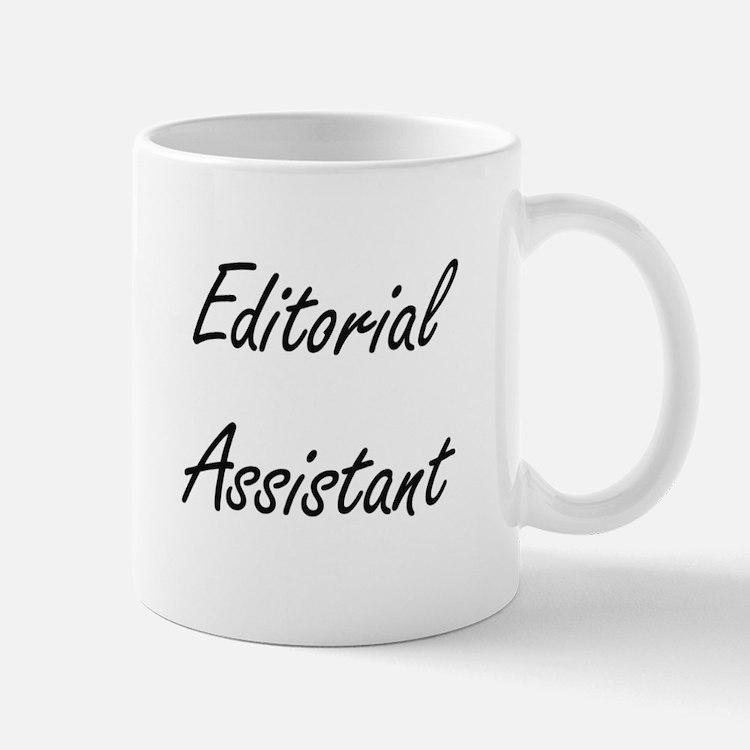 Editorial Assistant Artistic Job Design Mugs