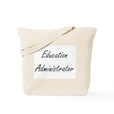 Education Administrator Artistic Job Desi Tote Bag