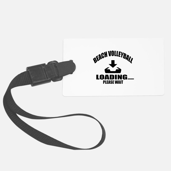 Beach Volleyball Loading Please Luggage Tag