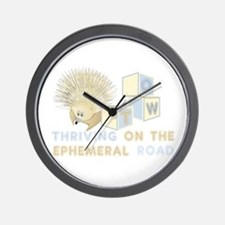 Thriving on the ephemeral road Wall Clock