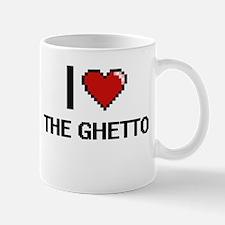 I love The Ghetto digital design Mugs
