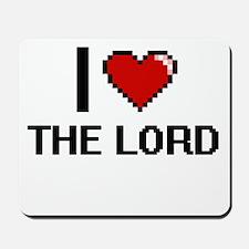 I love The Lord digital design Mousepad