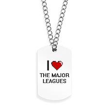 I love The Major Leagues digital design Dog Tags
