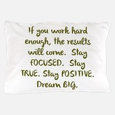 Eye On The Prize Dream BIG Design Pillow Case