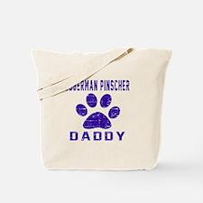 Doberman Pinscher Daddy Designs Tote Bag