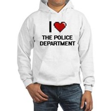 I love The Police Department dig Hoodie