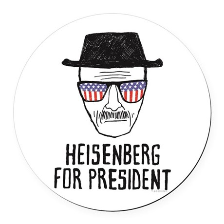 Heisenberg For Pres Car Magnet