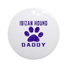 Ibizan Hound Daddy Designs Round Ornament