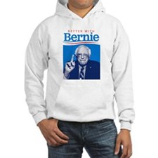 Better With Bernie Hoodie