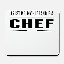 My Husband Is A Chef Mousepad