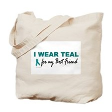 I Wear Teal For My Best Friend 2 Tote Bag